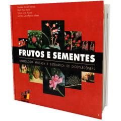 Livro - Frutos e Sementes - Morfologia Aplicada à Sistemática de Dicotiledôneas