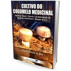 Livro Cultivo do Cogumelo Medicinal