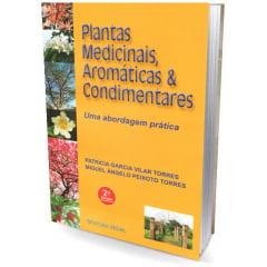 Livro - Plantas Medicinais, Aromáticas & Condimentares
