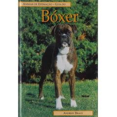 Livro - Guia do BÓXER - Animais de Estimação