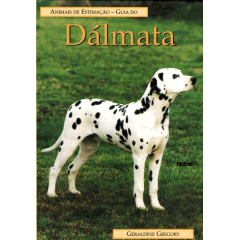 Livro - Guia do DÁLMATA - Animais de Estimação