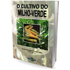Livro O Cultivo do Milho-Verde