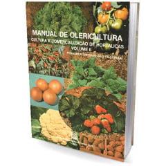 Livro Manual de Olericultura - Cultura e Comercialização de Hortaliças - Vol. II