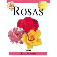 Livro  Rosas - Guia Prático
