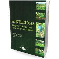 Livro - Agroecologia - Princípios e Técnicas para uma Agricultura Orgânica Sustentável
