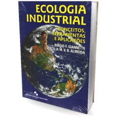 Livro Ecologia Industrial - Conceitos, Ferramentas e Aplicações