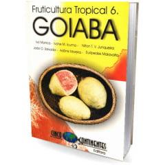 Livro Goiaba - Fruticultura Tropical 6
