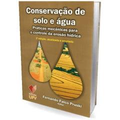 Livro - Conservação de Solo e Água - Práticas Mecânicas Para o Controle da Erosão Hídrica
