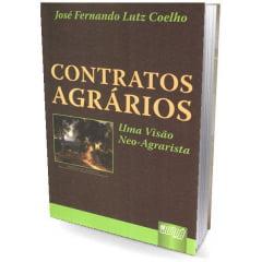 Livro - Contratos Agrários - Uma Visão Neo-Agrarista