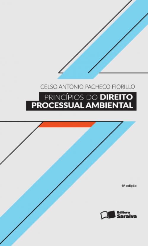 Livro Princípios do Direito Processual Ambiental