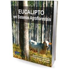 Livro - Eucalipto em Sistemas Agroflorestais