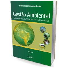 Livro Gestão Ambiental Instrumentos, Esferas de Ação e Educação Ambiental