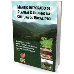 Livro - Manejo Integrado de Plantas Daninhas na Cultura do Eucalipto
