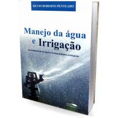 Livro - Manejo da Água e Irrigação - Em Propriedades Ecológicas