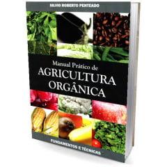 Livro - Manual Pratico de Agricultura Orgânica - Fundamentos e Técnicas