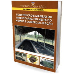 Livro - Construção e Manejo do Minhocário, Colheita do Húmos e Comercialição