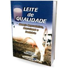 Livro - Leite de Qualidade - Manejo Reprodutivo, Nutricional e Sanitário