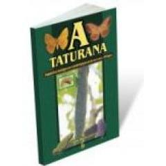 Livro A taturana: aspectos biológicos e morfológicos