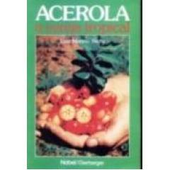 Livro Acerola - A Cereja Tropical