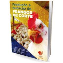 Livro - Produção e Nutrição de Frangos de corte