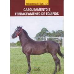Livro - Casqueamento e Ferrageamento de Equinos