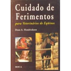 Livro Cuidado de Ferimentos - para Veterinários de Eqüinos