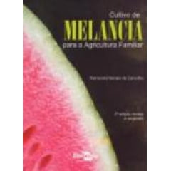 Livro - Cultivo de Melancia para a Agricultura Familiar