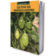 Livro Cultivo do Maracujazeiro