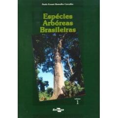 Livro - Espécies Arbóreas Brasileiras - Vol. I