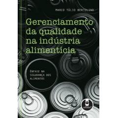 Livro Gerenciamento da Qualidade na Indústria Alimentícia