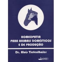 Livro - Homeopatia para Animais Domésticos e de Produção