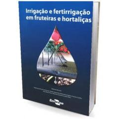 Livro - Irrigação e Fertirrigação em Fruteiras e Hortaliças