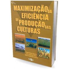 Livro Maximização da Eficiência de Produção das Culturas