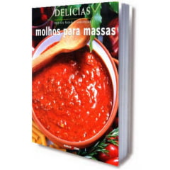 Livro Molhos para Massas - Série Delícias