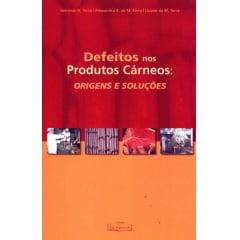 Livro - Defeitos nos Produtos Cárneos: Origens e Soluções