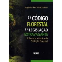 Livro - O Código Florestal e a Legislação Extravagante