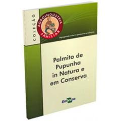 Livro Palmito de Pupunha in Natura e em Conserva