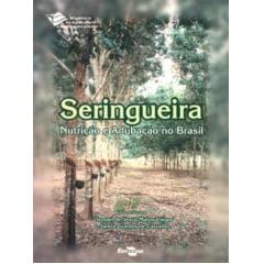Livro Seringueira - Nutrição e Adubação no Brasil
