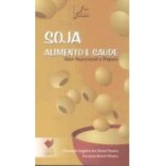 Livro Soja - Alimento e Saúde - Valor Nutricional e Preparo