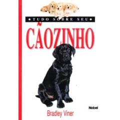 Livro Tudo Sobre seu Cãozinho