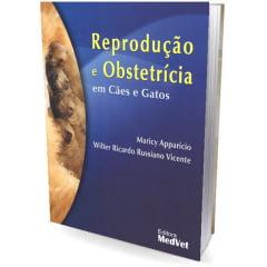Livro - Reprodução e Obstetrícia em Cães e Gatos