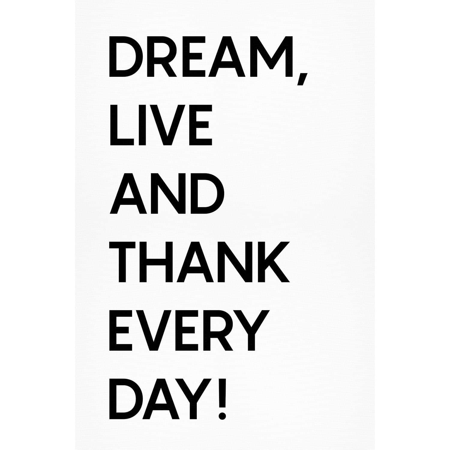 Quadro Frase Dream Live And Thank Every Day