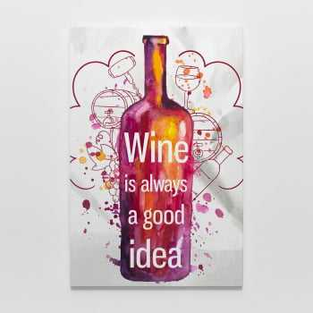 Quadro Vinho - Wine is always a good idea