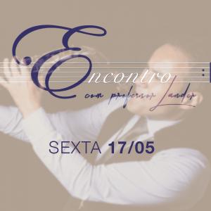 Convite - Encontro com Professor Lander Sexta 17/05