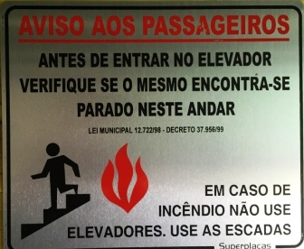 Placa Aviso Passageiros - Antes de Entrar no Elevador Verifique se o mesmo Encontra-Se