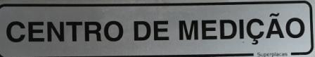 Placa Sinalização Condomínio  - Centro de Medição - Alumínio 5x25cm