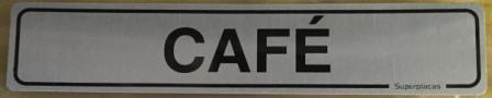 Placa Sinalização Escritório - CAFÈ