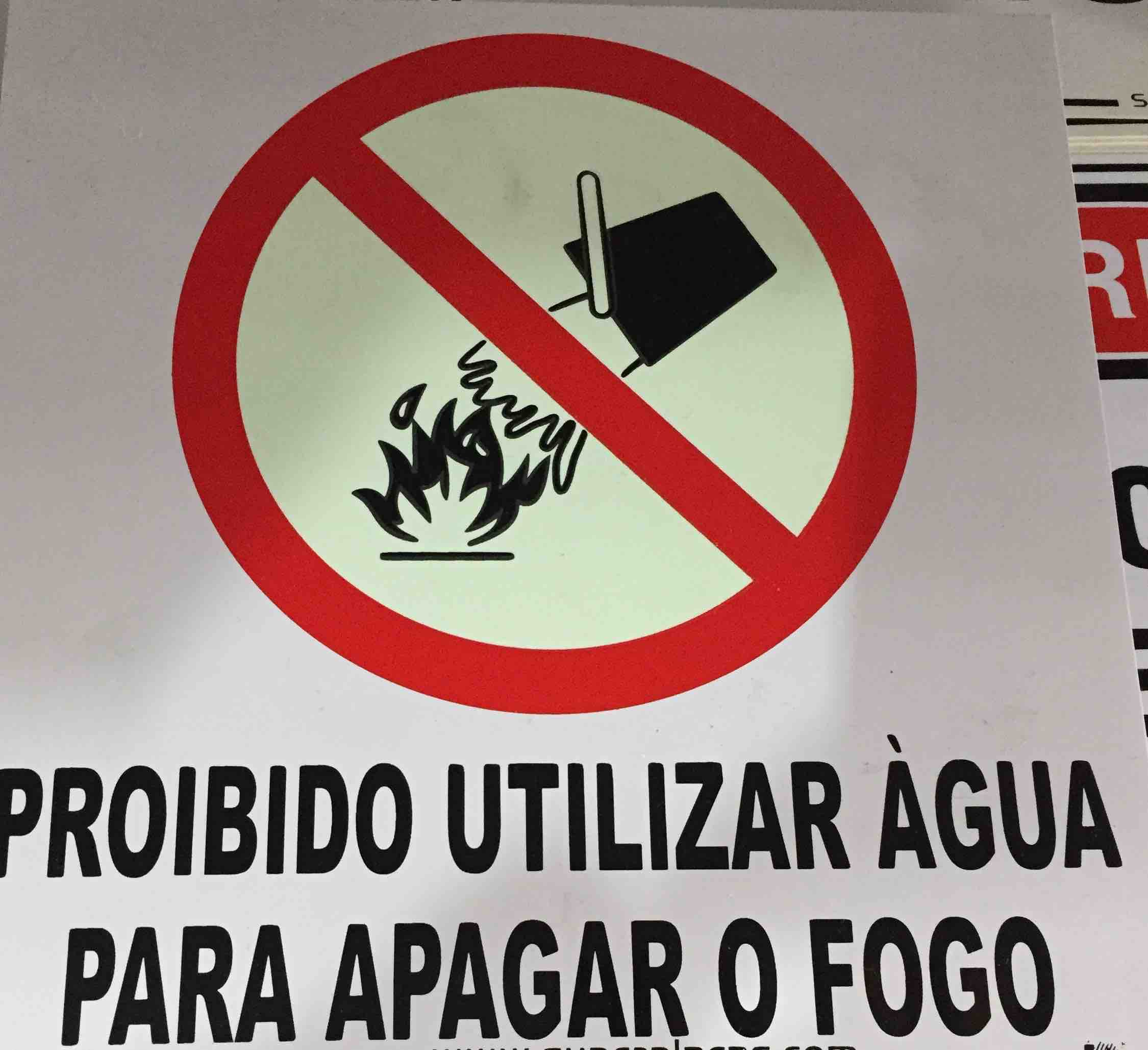 Placa Sinalização Combate Incêndio -  Proibido Utilizar Agua Para Apagar Fogo