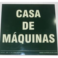 Placa de Sinalização Casa de Maquinas - Fotoluminescente
