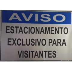 Placa Aviso  Exclusivo Visitante - Alumínio - 25x35cm